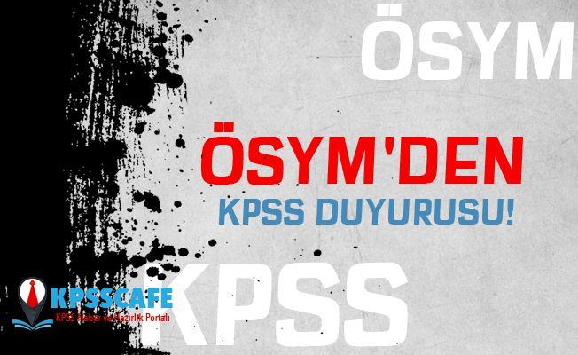 ÖSYM'den KPSS Duyurusu!