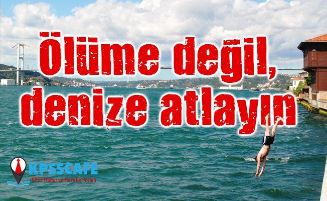 Yaz boğulmalarına dikkat! İlk yardım bilmiyorsanız; DO-KUN-MA-YIN!