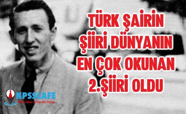 Türk Şairin Şiiri Dünyanın En Çok Okunan İkinci Şiiri Oldu!