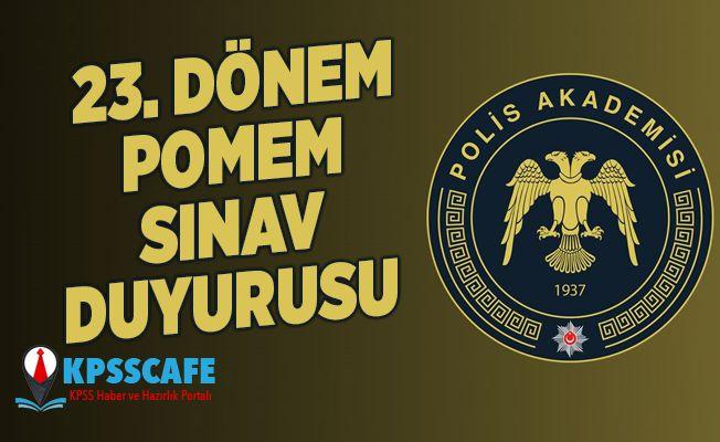 Polis Akademisi'nden 23. Dönem POMEM Sınav Duyurusu!