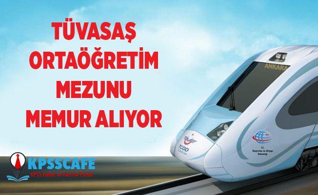Türkiye Vagon Sanayi A.Ş. (TÜVASAŞ) Ortaöğretim Mezunu Memur Alıyor!