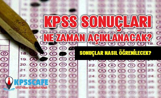 2019 KPSS sonuçları ne zaman açıklanacak? KPSS sonuçları nasıl öğrenilecek?