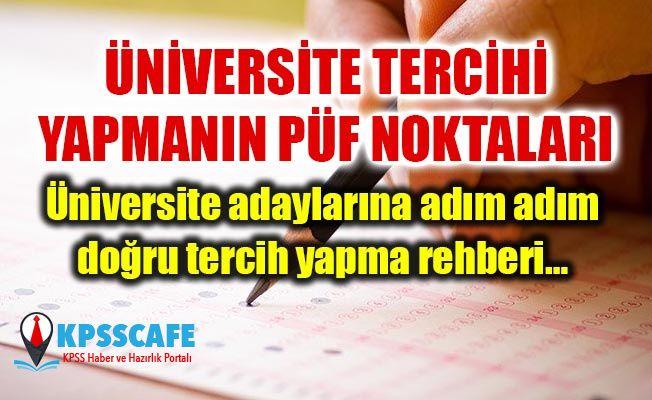 Üniversite tercihi yapmanın püf noktaları... Üniversite adaylarına adım adım doğru tercih yapma rehberi…