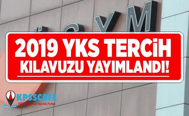 ÖSYM 2019 YKS Tercih Kılavuzu Yayımladı!