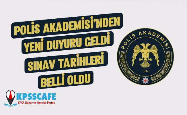 Polis Akademisi'nden Duyuru: Sınav Tarihleri Belli Oldu!