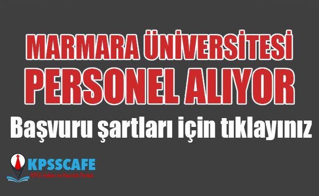 Marmara Üniversitesi Personel Alıyor! İşte Başvuru Şartları!