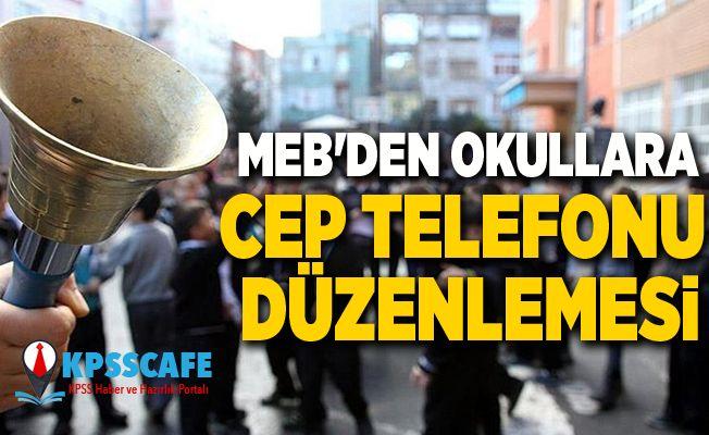 MEB'den okullara cep telefonu düzenlemesi