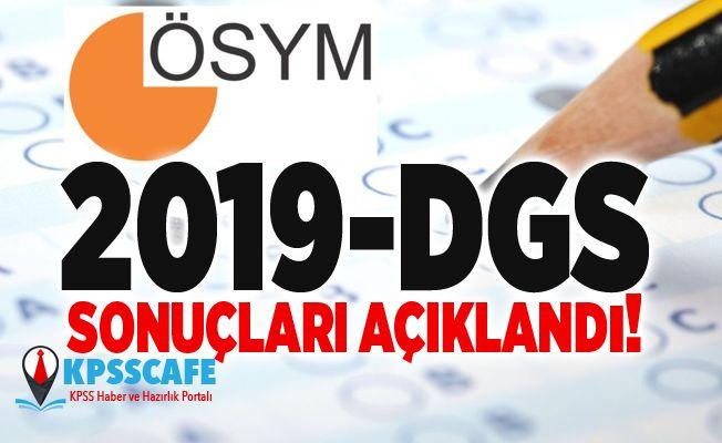 2019-DGS Sonuçları Açıklandı!