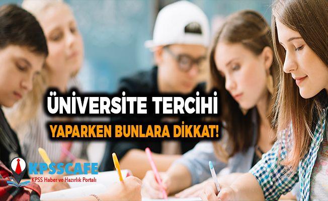 Üniversite tercihi yaparken bunlara dikkat!