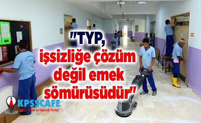 """""""TYP, işsizliğe çözüm değil emek sömürüsüdür"""""""