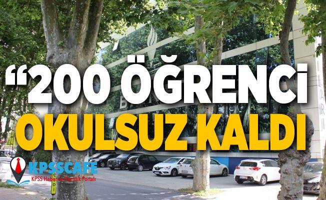 200 Öğrenci Okulsuz Kaldı!
