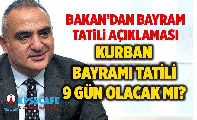 Bakan Ersoy'dan Bayram Tatili Açıklaması! 2019 Kurban bayramı Tatili 9 Gün Olacak mı?