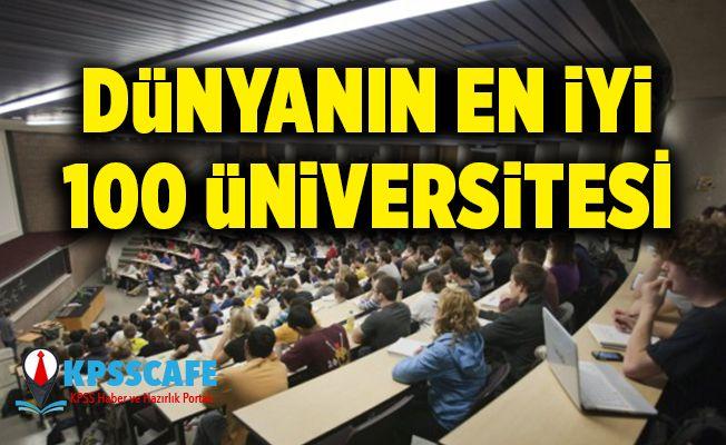 Dünyanın en iyi 100 Üniversitesi! Türkiye'den kaç üniversite var ?