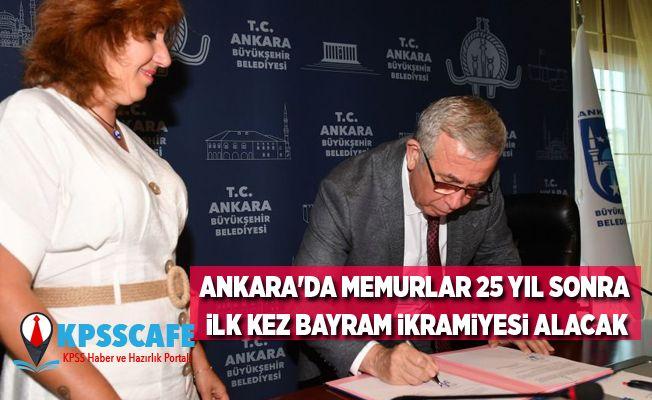 Ankara'da memurlar 25 yıl sonra ilk kez bayram ikramiyesi alacak
