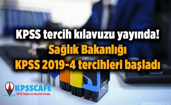 KPSS tercih kılavuzu yayında! Sağlık Bakanlığı KPSS 2019-4 tercihleri başladı