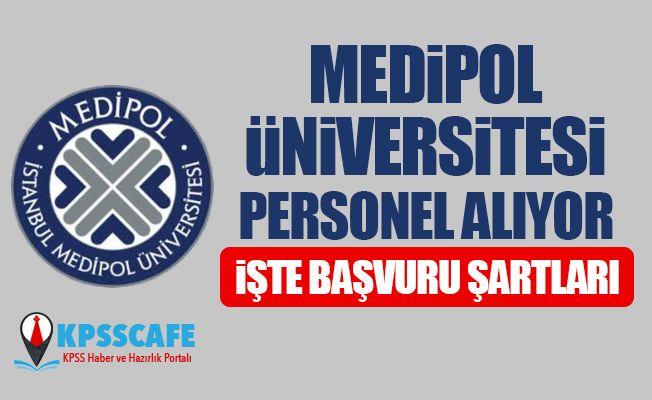 İstanbul Medipol Üniversitesi Personel Alıyor! İşte Başvuru Şartları!