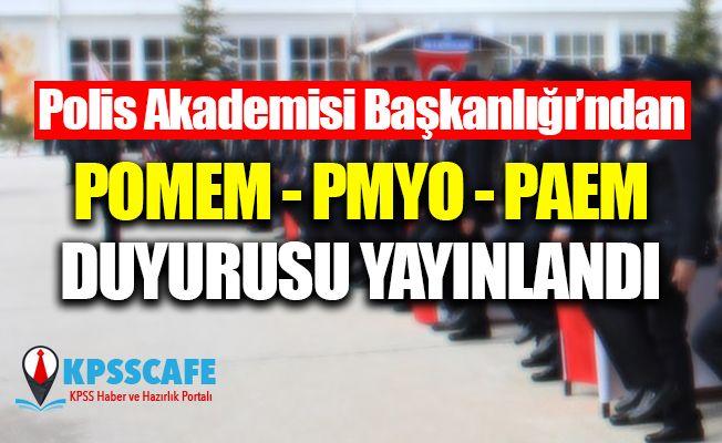 Polis Akademisi Başkanlığından POMEM, PMYO ve PAEM Duyurusu!