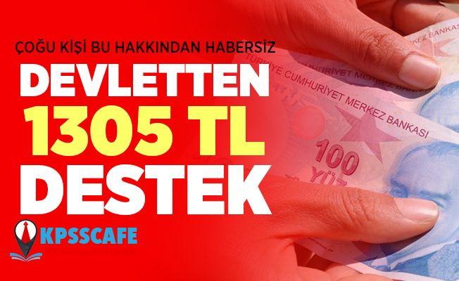 Devletten 1305 lira destek! İşte gerekli şartlar...