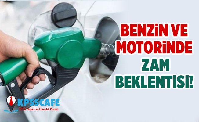 Benzin ve motorinde zam beklentisi!