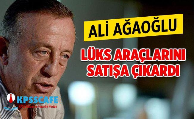 Ali Ağaoğlu lüks araçlarını satışa çıkardı