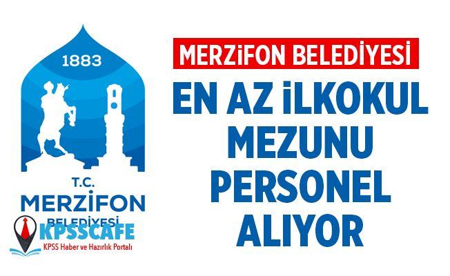 Merzifon Belediye Başkanlığı Personel Alıyor! KPSS Şartı Yok!