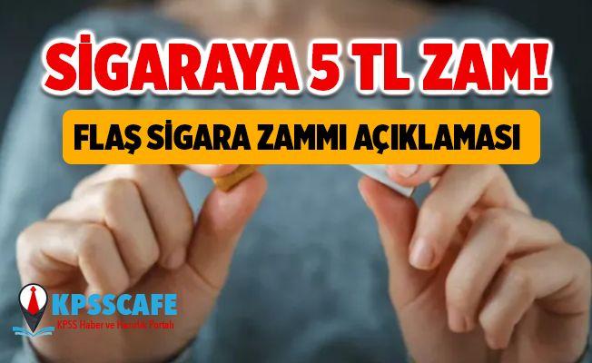 Sigaraya 5 TL Zam! Flaş Sigara Zammı Açıklaması!