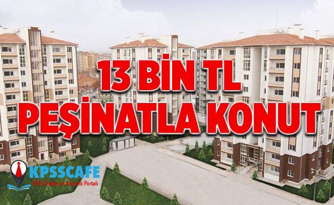 TOKİ'den 13 Bin TL Peşinatla Konut!