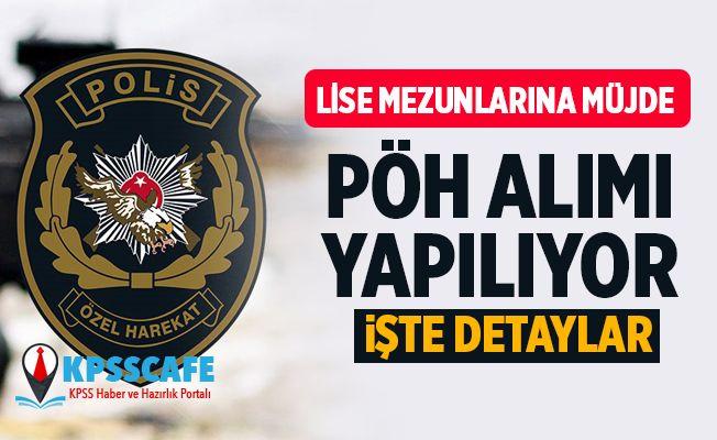 Lise Mezunu Polis Özel Harekat (PÖH) Alınıyor! Polis Akademisi'nden Duyuru Geldi!