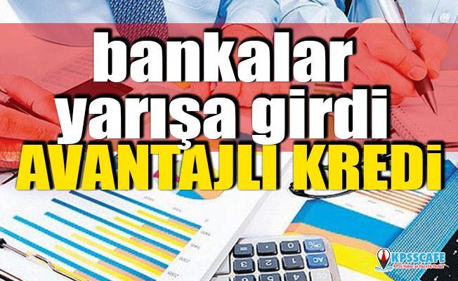 Bankalar yarışa girdi! Avantajlı kredi...