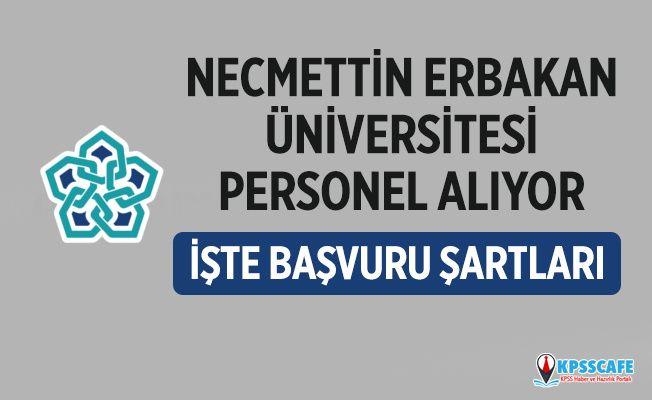 Necmettin Erbakan Üniversitesi Personel Alıyor! İşte Başvuru Şartları!