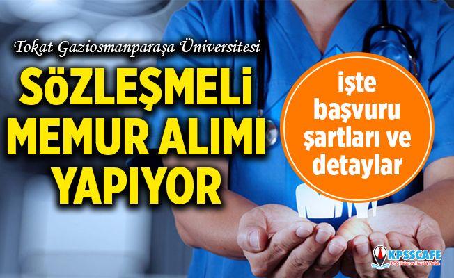 Tokat Gaziosmanpaşa Üniversitesi Sözleşmeli Memur Alıyor! İşte Başvuru Şartları...