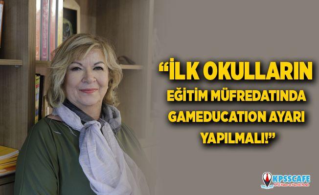 """""""İlk okulların eğitim müfredatında gameducatıon ayarı yapılmalı!"""""""