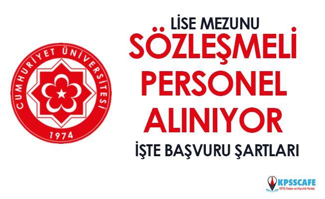 Sivas Cumhuriyet Üniversitesi Sözleşmeli Personel alıyor