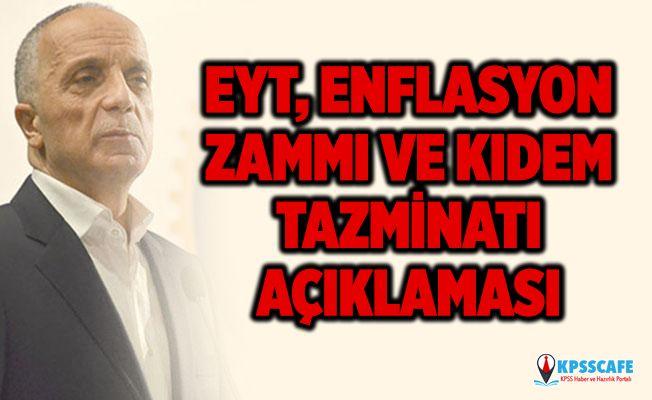 Türk-İş Başkanı Ergün Atalay'dan EYT, Enflasyon Zammı ve Kıdem Tazminatı Hakkında Flaş Açıklama!