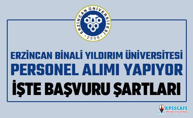 Erzincan Binali Yıldırım Üniversitesi Personel Alıyor! İşte Başvuru Şartları