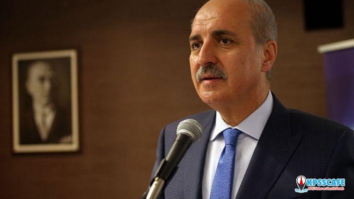 AK Partili Numan Kurtulmuş: Savaşa giriyoruz