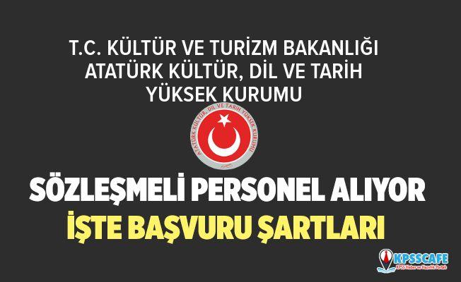 Atatürk Kültür, Dil ve Tarih Yüksek Kurumu 120 Sözleşmeli Personel Alıyor! İşte Başvuru Şartları...