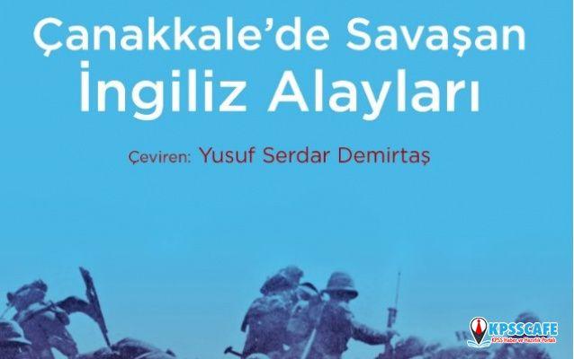 Çanakkale'de Savaşan İngiliz Alayları