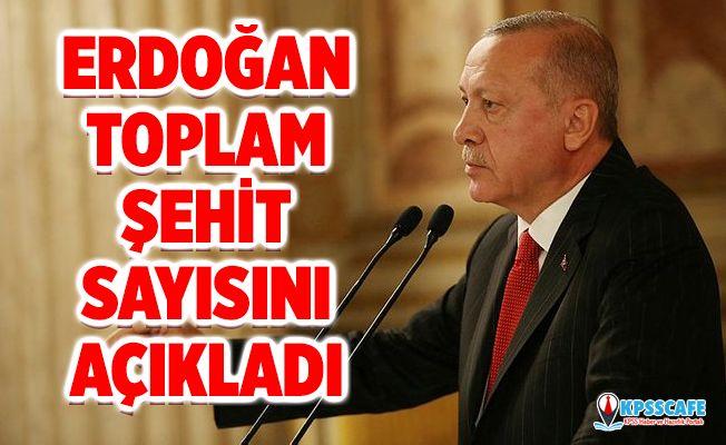 Erdoğan Barış Pınarı Harekatı Toplam Şehit Sayısını Açıkladı!