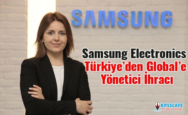 Samsung Electronics Türkiye'den Global'e Yönetici İhracı