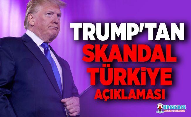 Trump'tan skandal Türkiye açıklaması:Türkiye'ye büyük yaptırımlar geliyor!