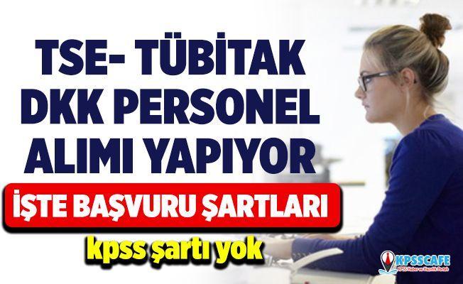 İŞKUR üzerinden TSE - TÜBİTAK ve DKK personel alım başvuru şartları! İşte İŞKUR güncel işçi alım ilanları