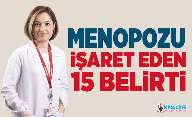 Menopozu İşaret Eden 15 Belirti!