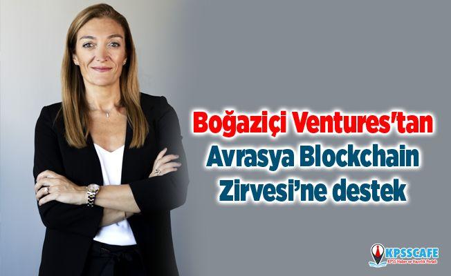 Boğaziçi Ventures'tan Avrasya Blockchain Zirvesi'ne destek