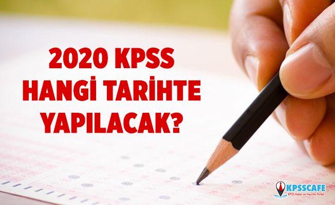 2020 KPSS ne zaman yapılacak? ÖSYM sınavı 2020 KPSS hangi tarihte?