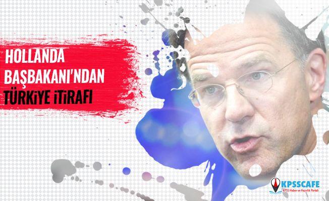 Hollanda Başbakanı'ndan Türkiye itirafı