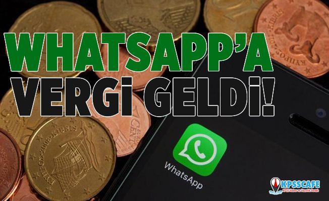 WhatsApp'a vergi geldi!