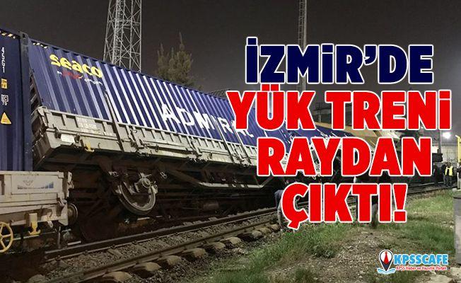 İzmir'de yük treni raydan çıktı!