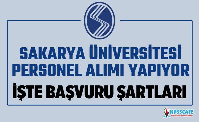 Sakarya Üniversitesi Personel Alıyor! İşte Başvuru Şartları...