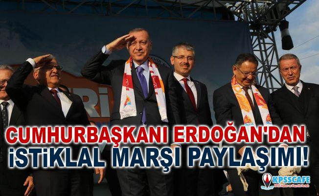 Cumhurbaşkanı Erdoğan'dan İstiklal Marşı paylaşımı!